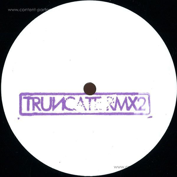 Truncate - Remixed Part 2 (Dustin Zahn,Par Grindvik