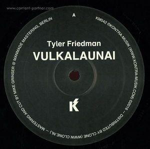Tyler Friedman - Vulkalaunai / Wallouian