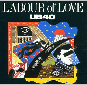 UB40 - Labour Of Love I