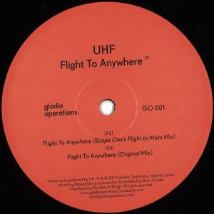 UHF - FLIGHT TO ANYWHERE EP