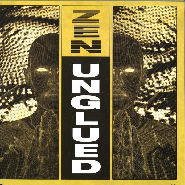 UNGLUED - Zen