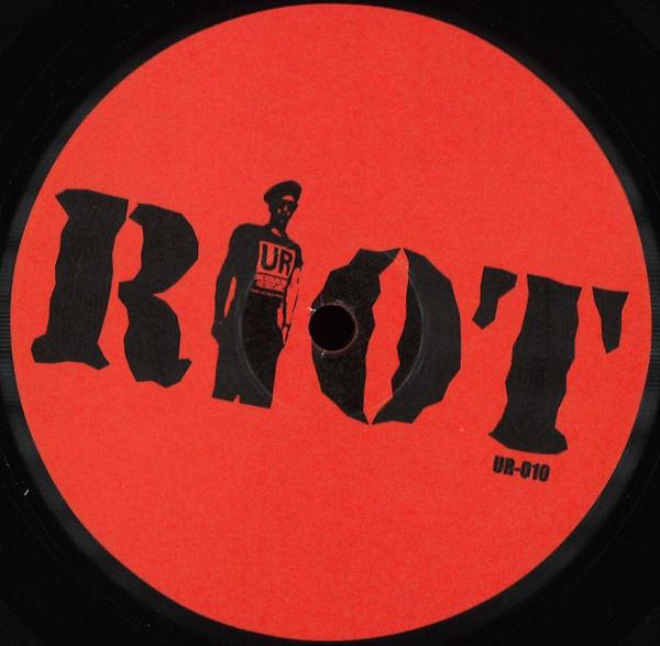 Underground Resistance - Riot EP