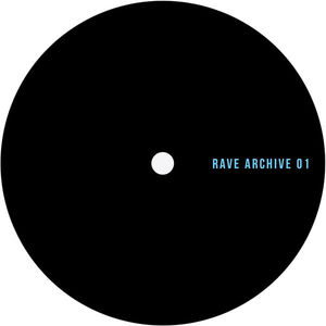 Unknown - Rave Archive 01