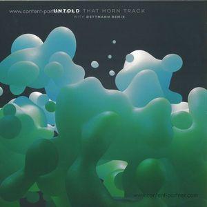 Untold - That Horn Track (w/ Dettmann Remix)