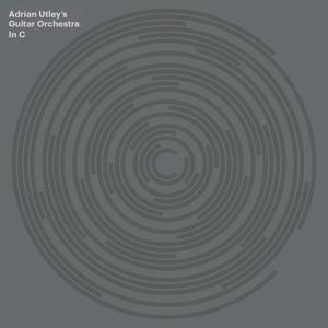 Utley,Adrian's Guitar Orchestra - In C