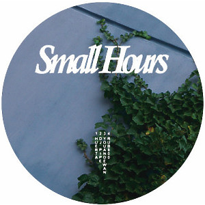 V.A. (Huerta, DJ Pipe, youandewan, rub800) - Small Hours 02