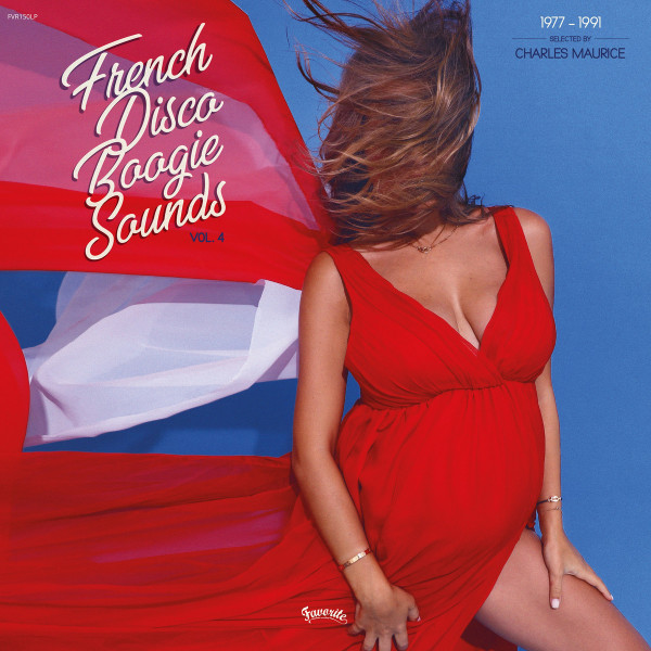 VA - FRENCH DISCO BOOGIE SOUNDS VOL 4: 1977-1991