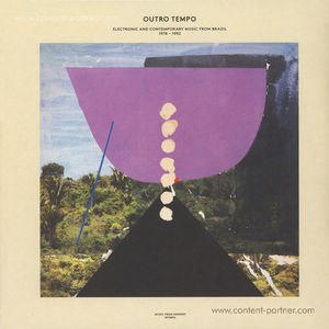 VA - OUTRO TEMPO: ELECTRONIC AND CONTEMPORARY MUSIC FRO