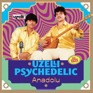 V/A - UZELLI PSYCHEDELIC ANADOLU