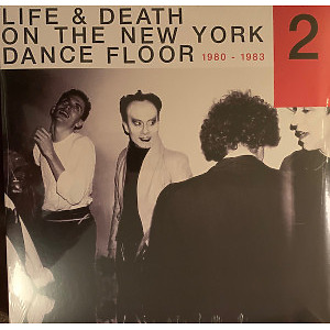 VARIOUS ARTISTS (QUANDO QUANGO / JAMES WHITE AND T - Life & Death On A New York Dance Floor Part 2