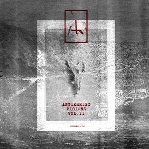 VARIOUS ARTISTS - ANTIKHRIST VISIONS VOL. II EP (Back)