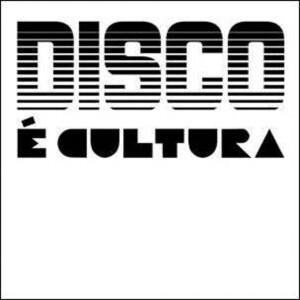 VARIOUS ARTISTS - DISCO E CULTURA, VOL. 1