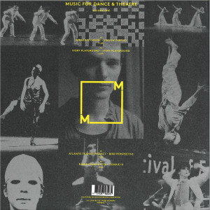 VARIOUS ARTISTS - MUSIC FOR DANCE & THEATRE – VOLUME ONE (Back)