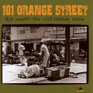 VARIOUS - 101 Orange Street-Ska Meets The Rockstea