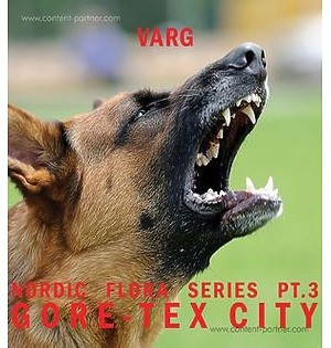 Varg - Nordic Flora Series Pt. 3: Gore-tex City