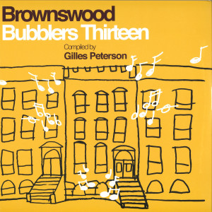 Various Artists (Compiled by Gilles Peterson) - Brownswood Bubblers Thirteen
