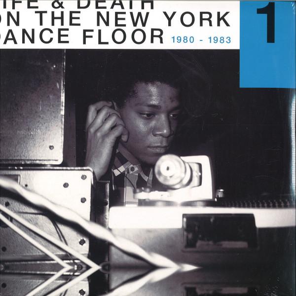 Various Artists (Dinosaur L/David Byrne) - Life & Death On A New York Dance Floor Part 1