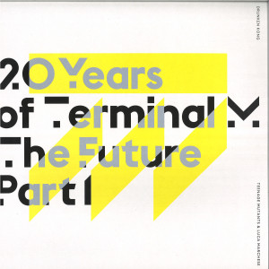 Various Artists - 20 Years of Terminal - The Future Part 1