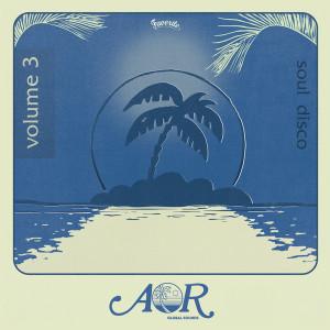 Various Artists - AOR Global Sounds Vol. 3