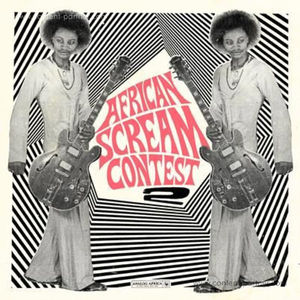 Various Artists - African Scream Contest Vol.2 (2LP / Booklet)