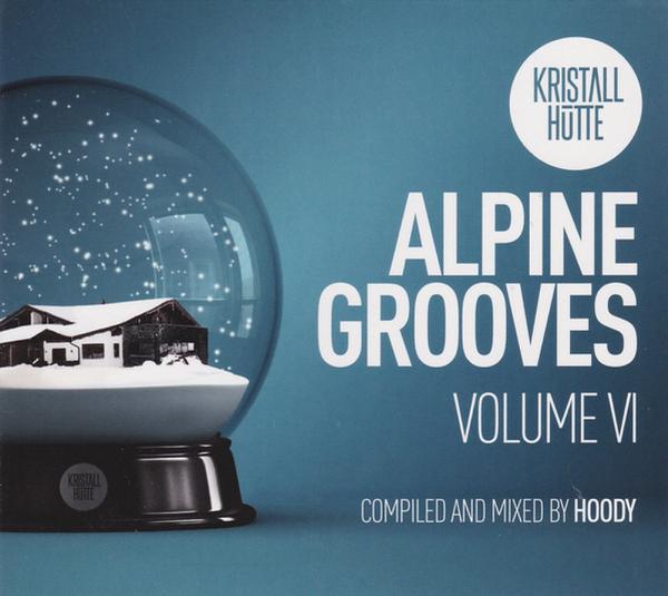 Various Artists - Alpine Grooves, Vol. 6 (Kristallh�tte)
