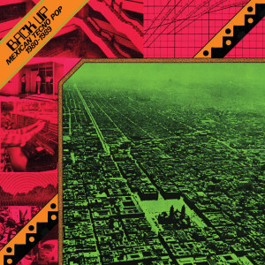 Various Artists - Back Up: Mexican Tecno Pop 1980-1989