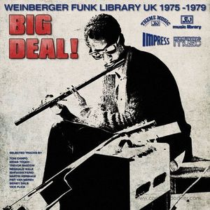 Various Artists - Big Deal! (Weinberger Funk Library UK 1975-79)