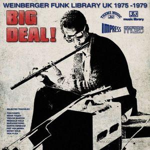 Various Artists - Big Deal! (Weinberger Funk Library UK 1975-79)
