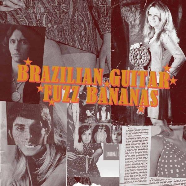 Various Artists - Brazilian Guitar Fuzz Bananas (2LP Repress)