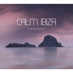 Various Artists - Calm Ibiza - Edition 2012