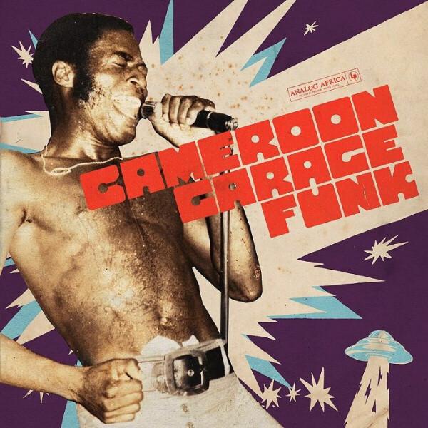 Various Artists - Cameroon Garage Funk (2LP)