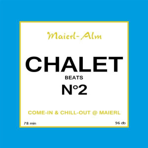 Various Artists - Chalet No.2 (Maierl alm) (Back)