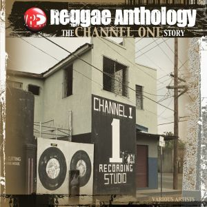 Various Artists - Channel One Story - Reggae Anthology (3LP)
