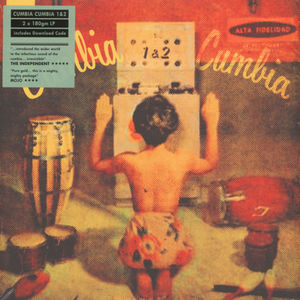 Various Artists - Cumbia Cumbia Vol. 1 & 2 (2LP Reissue)
