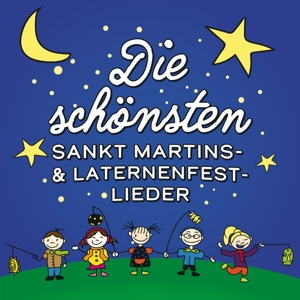 Various Artists - Die schönsten Sankt Martins- & Laternenfest-Lieder