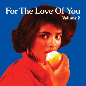 Various Artists - For The Love Of You Vol.2