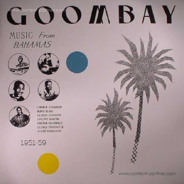 Various Artists - Goombay! Music From The Bahamas (1951-59) (LP)