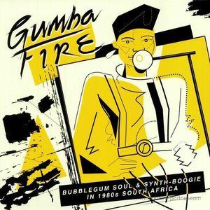 Various Artists - Gumba Fire:Bubblegum Soul & Synth-Boogie