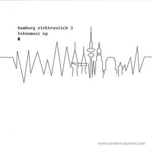 Various Artists - Hamburg Elektronisch 3 - Teknomusi EP