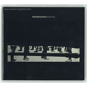 Various Artists - Infrastructure - Facticity (CD')