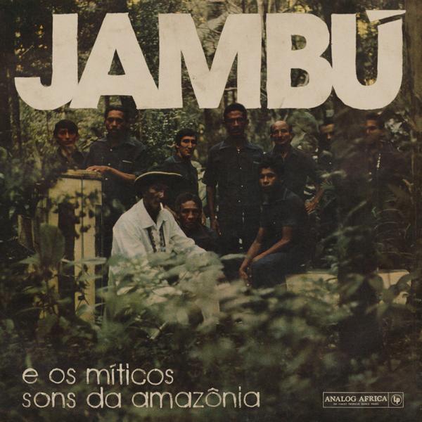 Various Artists - Jambú - e os míticos sons da amazônia (2LP)