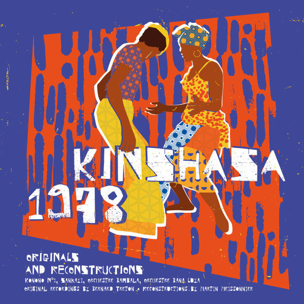 Various Artists - Kinshasa 1978 (Originals&Reconstructions) (LP+CD)
