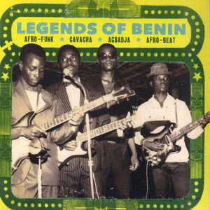 Various Artists - Legends of Benin