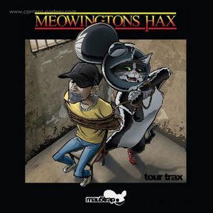 Various Artists - Meowingtons Hax Tour Trax Compilation