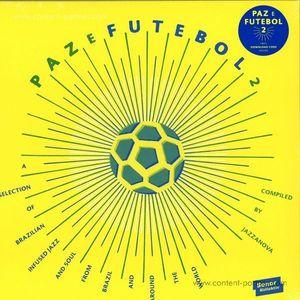 Various Artists - Paz e futebol 2 (Compiled by Jazzanova)
