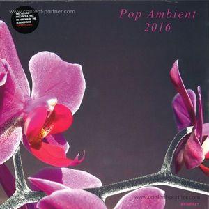 Various Artists - Pop Ambient 2016 (LP +CD)