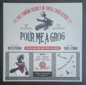 Various Artists - Pour Me A Grog: Funaná Revolt in '90s Cabo Verde