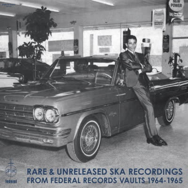 Various Artists - Rare & Unreleased Ska Recordings from Federal Rec.