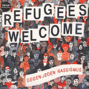 Various Artists - Refugees Welcome - Gegen jeden Rassismus (2LP)