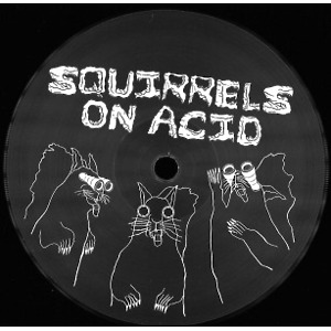 Various Artists - SQUIRRELS ON ACID